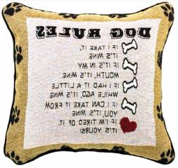 """PILLOWS - """"DOG RULES"""" THROW PILLOW - 12.5"""" SQUARE - DOG LOVE"""