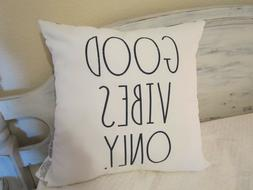 """RAE DUNN THROW PILLOW OUTDOOR """"GOOD VIBES ONLY""""  18 X 18"""" NW"""