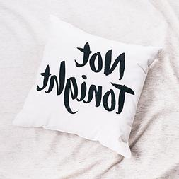 Ankit NOT TONIGHT Pillow  with Insert decorative pillows thr