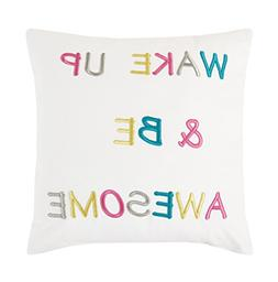 """Wake Up & Be Awesome 16"""" x 16"""" Motivational Decoration Throw"""